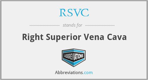 RSVC - Right Superior Vena Cava