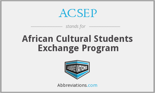 ACSEP - African Cultural Students Exchange Program