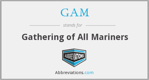 GAM - Gathering of All Mariners