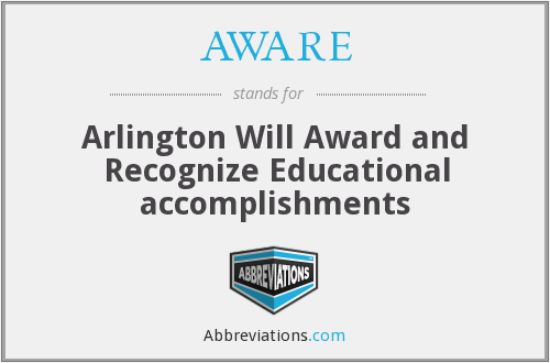 AWARE - Arlington Will Award and Recognize Educational accomplishments