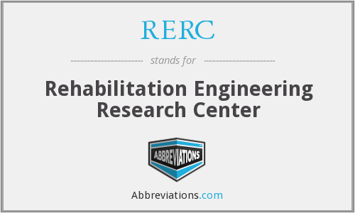 RERC - Rogramrehabilitation Engineering Research Centers