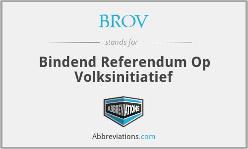 BROV - Bindend Referendum Op Volksinitiatief