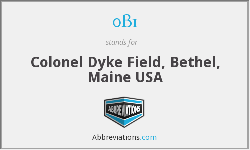 0B1 - Colonel Dyke Field, Bethel, Maine USA