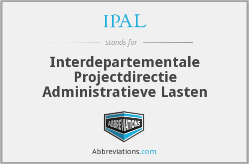 IPAL - Interdepartementale Projectdirectie Administratieve Lasten