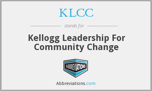 KLCC - Kellogg Leadership For Community Change