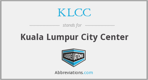 KLCC - Kuala Lumpur City Center
