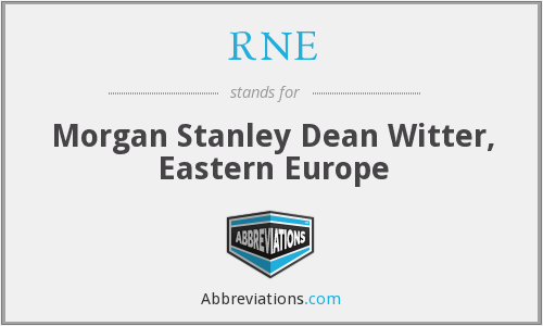 RNE - Morgan Stanley Dean Witter, Eastern Europe
