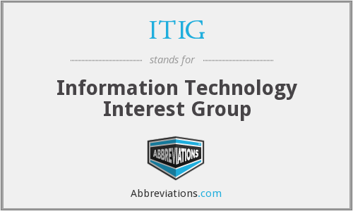 ITIG - Information Technology Interest Group