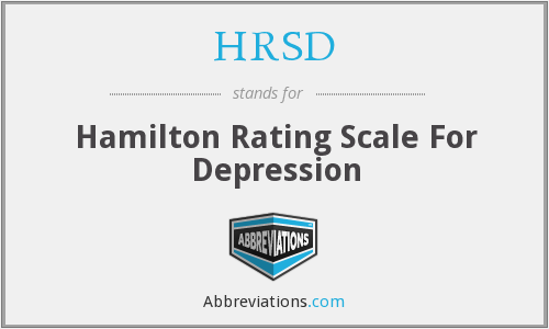 HRSD - Hamilton Rating Scale For Depression