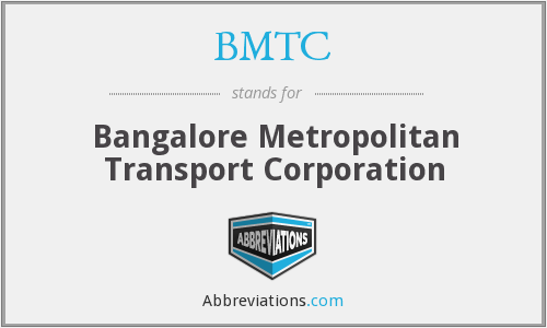 BMTC - Bangalore Metropolitan Transport Corporation