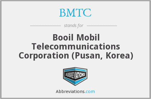 BMTC - Booil Mobil Telecommunications Corporation (Pusan, Korea)