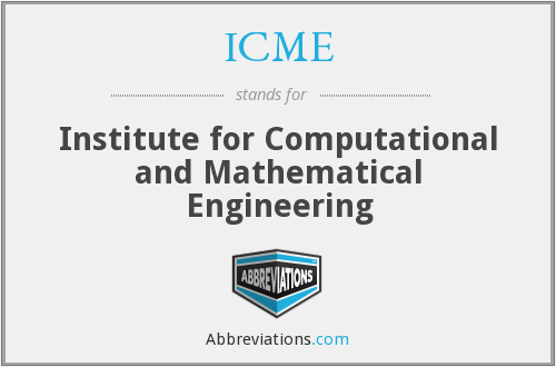 ICME - Institute For Computational And Mathematical Engineering