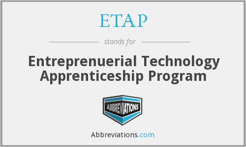 ETAP - Entreprenuerial Technology Apprenticeship Program