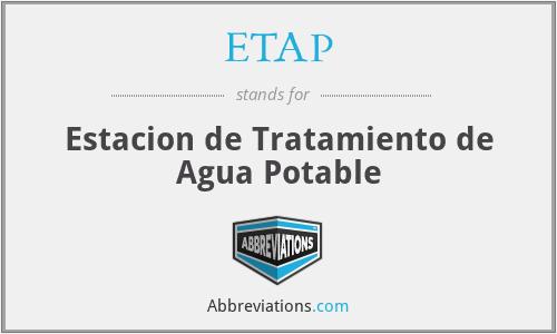 ETAP - Estacion de Tratamiento de Agua Potable