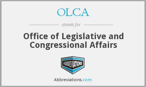 OLCA - Office Of Legislative And Congressional Affairs