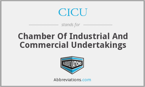 CICU - Chamber Of Industrial And Commercial Undertakings