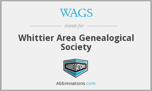 WAGS - Whittier Area Genealogical Society