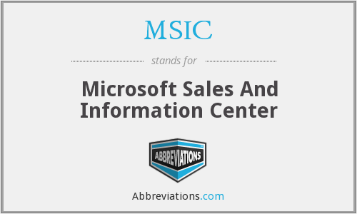 MSIC - Microsoft Sales And Information Center