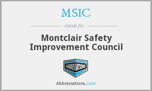 MSIC - Montclair Safety Improvement Council