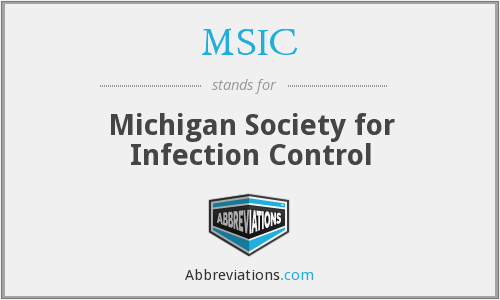 MSIC - Michigan Society for Infection Control