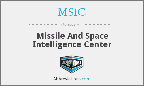 MSIC - Missile And Space Intelligence Center