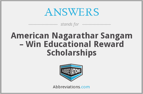 ANSWERS - American Nagarathar Sangam – Win Educational Reward Scholarships