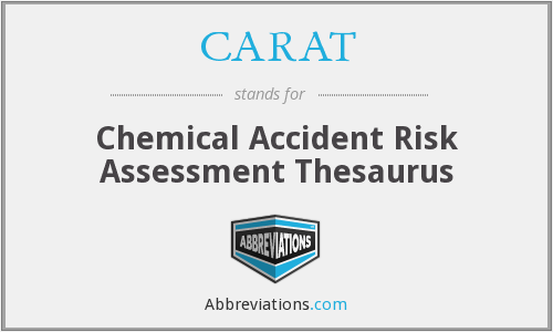 CARAT - Chemical Accident Risk Assessment Thesaurus