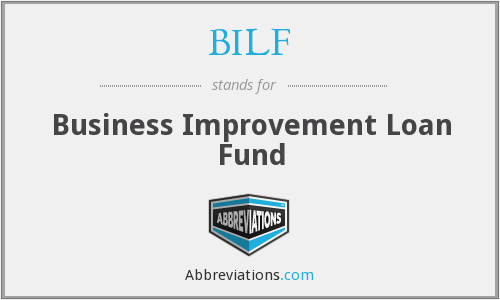 BILF - Business Improvement Loan Fund