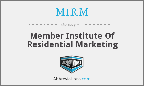 MIRM - Member Institute Of Residential Marketing