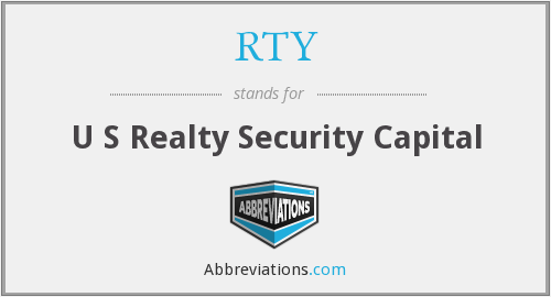 RTY - U S Realty Security Capital