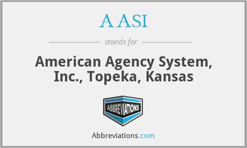 AASI - American Agency System, Inc., Topeka, Kansas