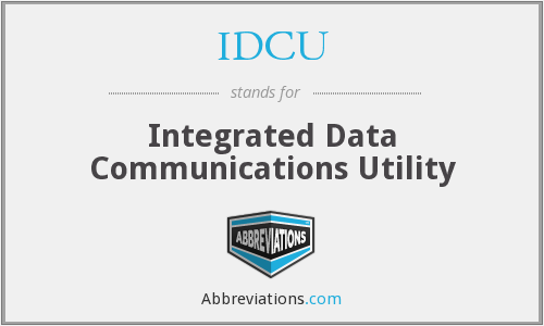 IDCU - Integrated Data Communications Utility