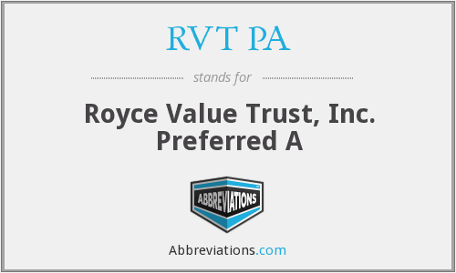 RVT PA - Royce Value Trust, Inc. Preferred A