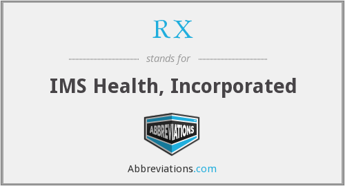 RX - IMS Health, Incorporated