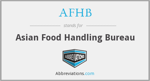 AFHB - Asian Food Handling Bureau