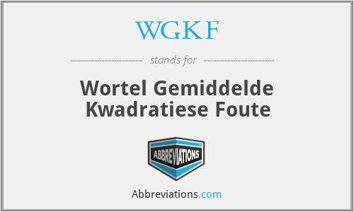 WGKF - Wortel Gemiddelde Kwadratiese Foute