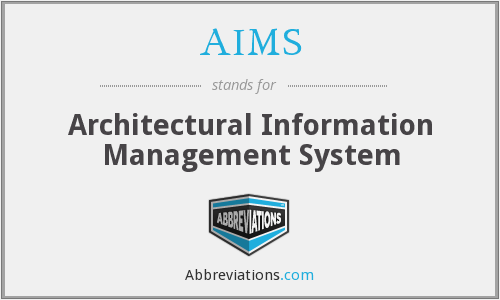 AIMS - Architectural Information Management System