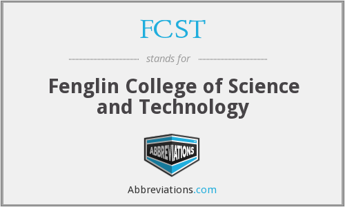 FCST - Fenglin College Of Science And Technology