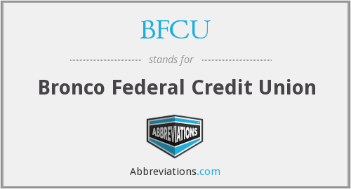 BFCU - Bronco Federal Credit Union