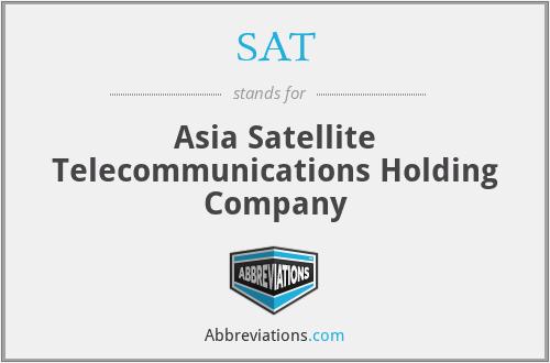 SAT - Asia Satellite Telecommunications Holding Company