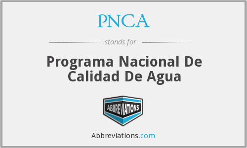 PNCA - Programa Nacional De Calidad De Agua