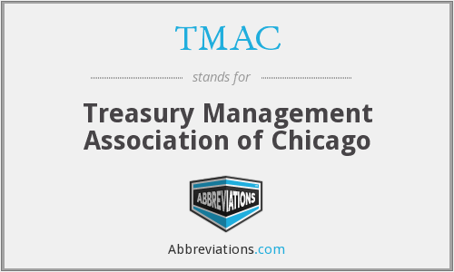 TMAC - Treasury Management Association of Chicago