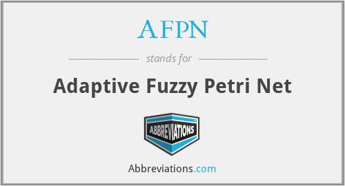 AFPN - Adaptive Fuzzy Petri Net