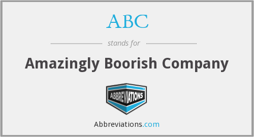 ABC - Amazingly Boorish Company