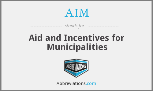 AIM - Aid and Incentives for Municipalities