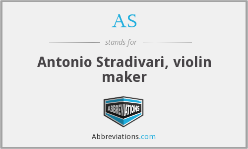 AS - Antonio Stradivari, violin maker