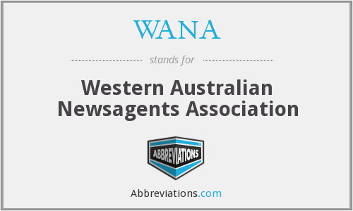 WANA - Western Australian Newsagents Association