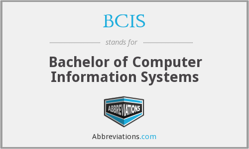 BCIS - Bachelor of Computer Information Systems