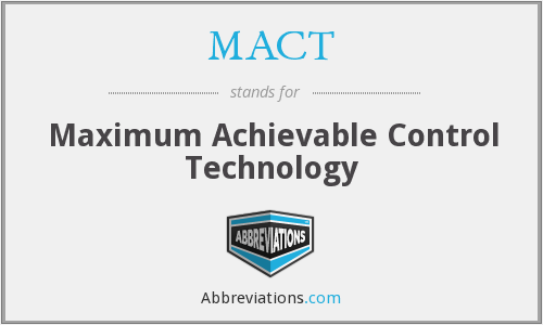 What does MACT stand for?