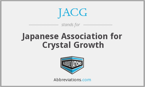 JACG - Japanese Association for Crystal Growth